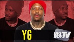 """Yg Talks """"4real 4real,"""" Nipsey Hussle & More On Big Boy Tv"""